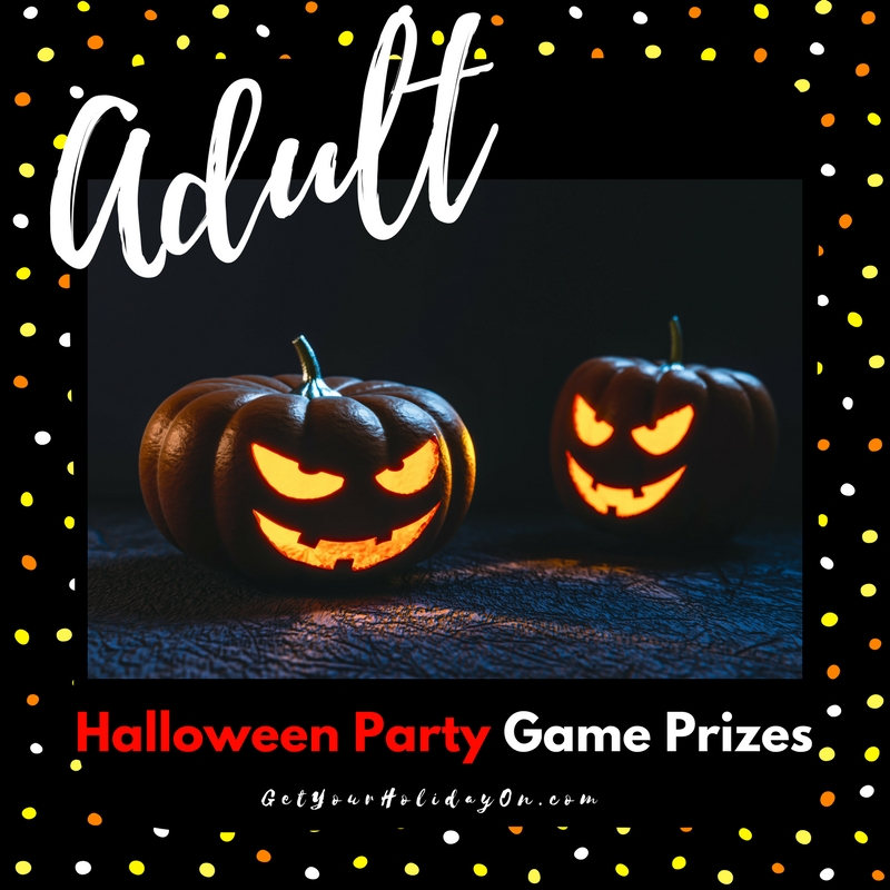 Halloween Event Ideas For Adults: Adult Halloween Party Game Prizes
